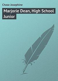 Chase Josephine -Marjorie Dean, High School Junior