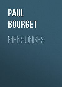 Paul Bourget -Mensonges