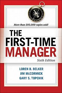 Loren Belker -The First-Time Manager
