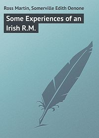 Edith Somerville -Some Experiences of an Irish R.M.