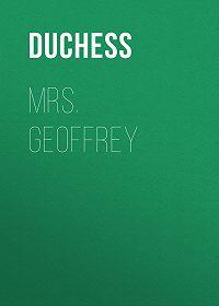 Duchess -Mrs. Geoffrey