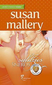 Susan Mallery -Saldžios šnekos