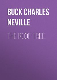 Charles Buck -The Roof Tree