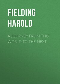 Harold Fielding -A Journey from This World to the Next