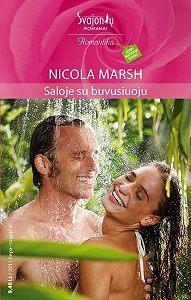 Nicola Marsh -Saloje su buvusiuoju