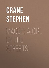 Stephen Crane -Maggie: A Girl of the Streets