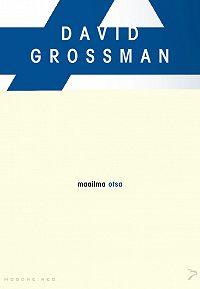 David Grossman -Maailma otsa. Sari «Moodne aeg»