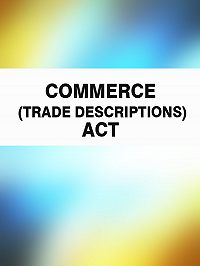 Australia - Commerce (Trade Descriptions) Act