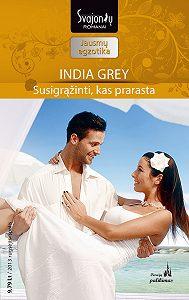 India Grey -Susigrąžinti, kas prarasta