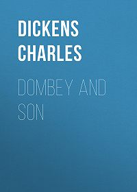 Чарльз Диккенс -Dombey and Son