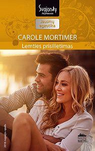 Carole Mortimer -Lemties prisilietimas