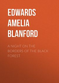 Amelia Edwards -A Night on the Borders of the Black Forest