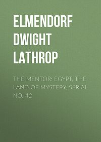 Dwight Elmendorf -The Mentor: Egypt, The Land of Mystery, Serial No. 42