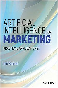 Jim Sterne -Artificial Intelligence for Marketing