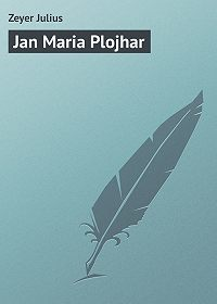 Zeyer Julius -Jan Maria Plojhar
