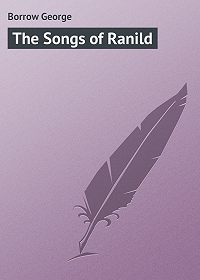 George Borrow -The Songs of Ranild