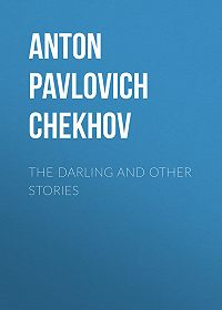 Anton Chekhov -The Darling and Other Stories