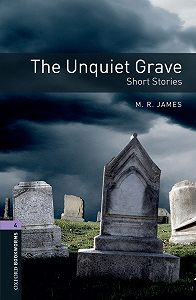 M. James -The Unquiet Grave – Short Stories