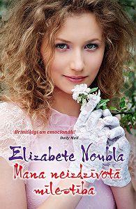 Elizabeta Noubla -Mana neizdzīvotā mīlestība