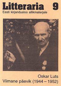 Oskar Luts -«Litteraria» sari. Oskar Luts. Viimane päevik (1944–1952)