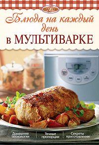 Л. Николаев -Блюда на каждый день в мультиварке