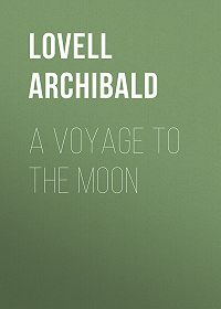 Archibald Lovell -A Voyage to the Moon