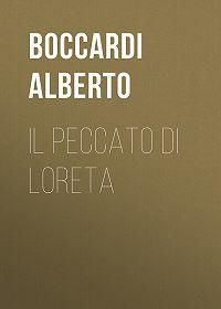 Alberto Boccardi -Il peccato di Loreta