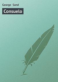 George Sand -Consuelo