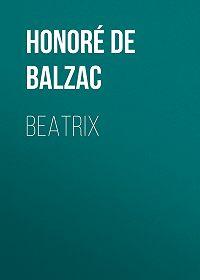 Honoré de -Beatrix