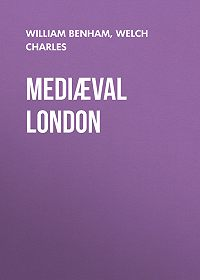 Charles Welch -Mediæval London