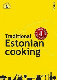 Margit Mikk-Sokk -Traditional Estonian Cooking
