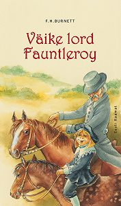 Frances Burnett -Väike lord Fauntleroy