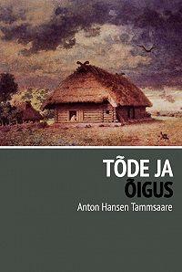 Anton Tammsaare -Tõde ja õigus