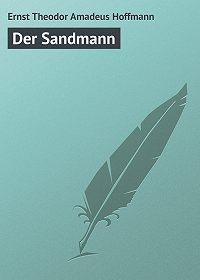 Ernst Theodor -Der Sandmann