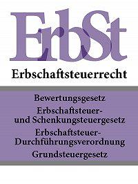 Deutschland - Erbschaftsteuerrecht – ErbSt