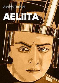 Aleksei Tolstoi -Aeliita
