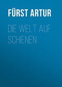 Artur Fürst -Die Welt auf Schienen
