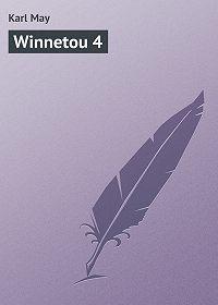 Karl May - Winnetou 4