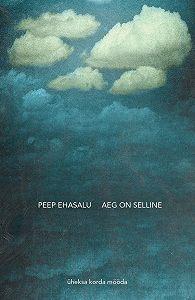 Peep Ehasalu -Aeg on selline
