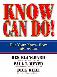 Dick Ruhe -Know Can Do! Put Your Know-How Into Action