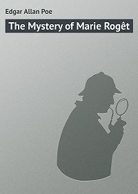 Edgar Poe - The Mystery of Marie Rogêt