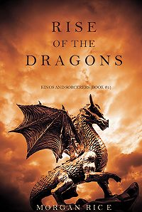 Morgan Rice -Rise of the Dragons