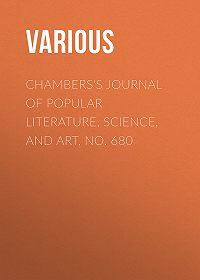 Various -Chambers's Journal of Popular Literature, Science, and Art, No. 680