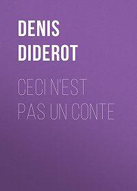 Denis Diderot -Ceci n'est pas un conte