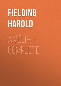 Harold Fielding -Amelia – Complete