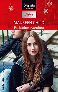 Maureen Child -Paskutinė avantiūra