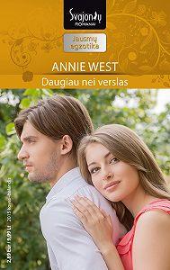 Annie West -Daugiau nei verslas