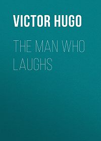 Victor Hugo -The Man Who Laughs