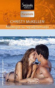 Christy McKellen -Atostogos su nepažįstamuoju