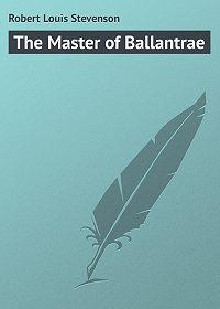 Robert Louis -The Master of Ballantrae